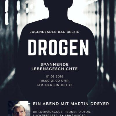 Drogen - Spannende Lebensgeschichte von Martin Dreyer