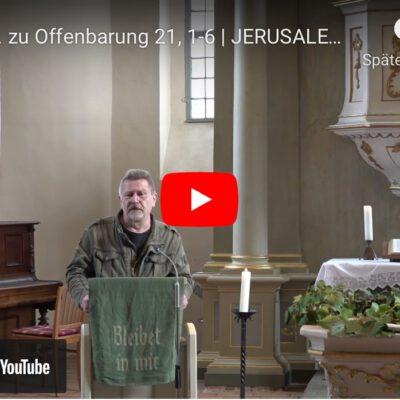 Predigtreihe Jerusalem Teil 3