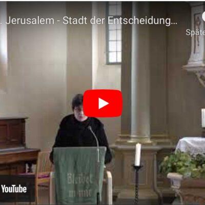 Predigtreihe Jerusalem Teil 2