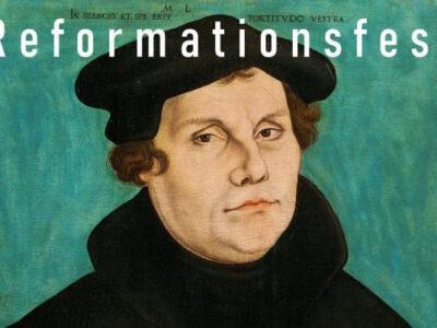 Reformationsfest 2021